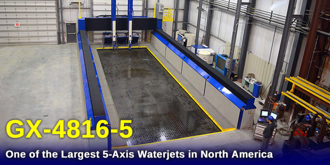 The GX-4816-5 waterjet has a cutting envelope measuring 48 feet by 16 feet – one of the largest in the country!